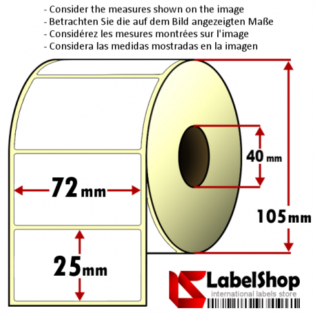 Roll of 2000 72X25 mm thermal adhesive labels -1 row/ core 40